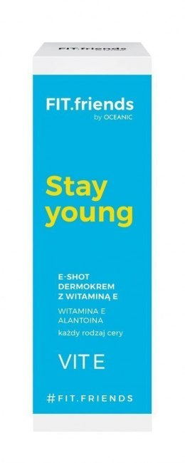 FIT.friends Stay Young Dermokrem E-Shot z witaminą E 30ml